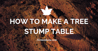 How tо Make а Tree Stump Table