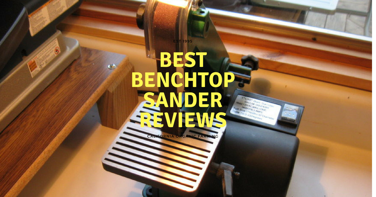 best-benchtop-sander-reviews